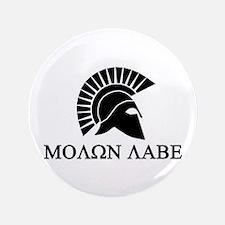 """Molon Labe Warrior 3.5"""" Button"""