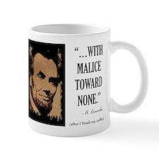 With malice toward none Mug