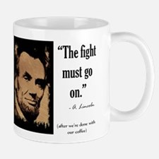 The fight must go on Mug