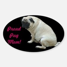 Proud Pug Mom Decal