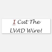 LVAD Wire Bumper Bumper Bumper Sticker