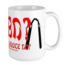 What Would Bruce Do? Mug