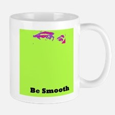 The Bogie....Be Smooth Small Small Mug