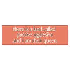 """""""Passive Aggresiva"""" Bumper Bumper Sticker"""