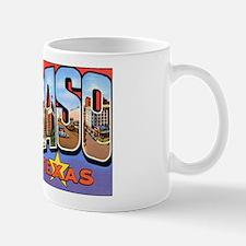 El Paso Texas Greetings Mug