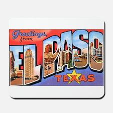 El Paso Texas Greetings Mousepad