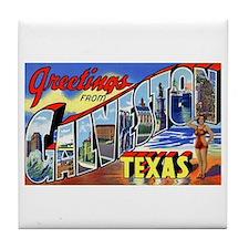 Galveston Texas Greetings Tile Coaster