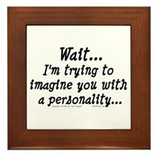 No Personality (txt) Framed Tile