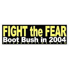 Fight the Fear Bumper Bumper Sticker
