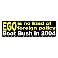 Ego isn't Foreign Policy Bumper Bumper Sticker