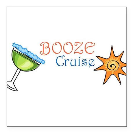 "Booze Cruise Square Car Magnet 3"" x 3"""