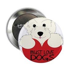 "Must Love Dogs 2.25"" Button"
