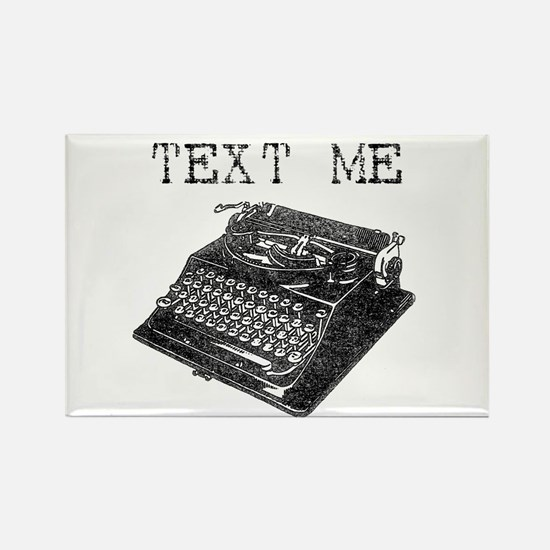 Text Me vintage typewriter Rectangle Magnet