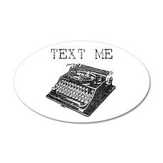Text Me vintage typewriter Wall Decal