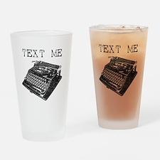 Text Me vintage typewriter Drinking Glass