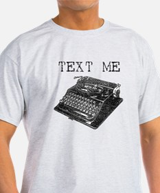 Text Me vintage typewriter T-Shirt