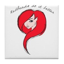 Redheads Do It Better Tile Coaster