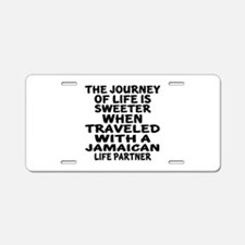 Traveled With Jamaican Life Aluminum License Plate