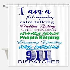 911 DISPATCHER Shower Curtain