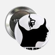 "On the Brain - Pole Dancer 2.25"" Button"