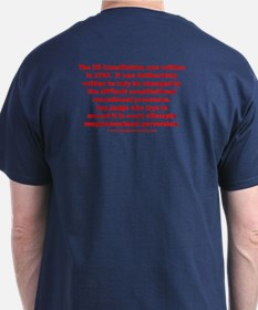 Constitution is supposed to be dead, Jim. T-Shirt