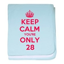 K C Youre Only 28 baby blanket