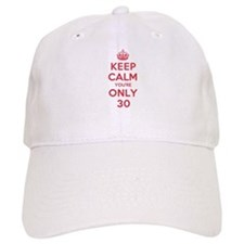K C Youre Only 30 Baseball Cap