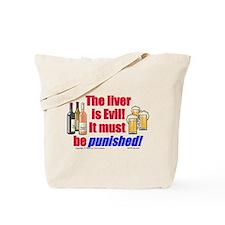 Liver is Evil Tote Bag