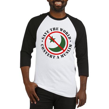 Save the World, Convert a Muslim Baseball Jersey