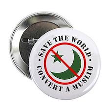 Save the World, Convert a Muslim Button