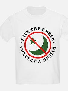 Save the World, Convert a Muslim Kids T-Shirt
