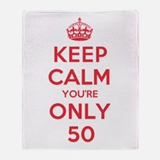 K C Youre Only 50 Throw Blanket