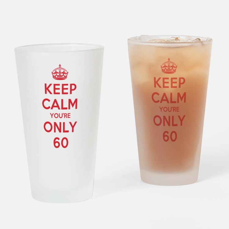 K C Youre Only 60 Drinking Glass