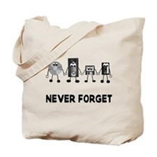 Never Forget Obselete Tote Bag