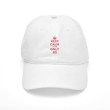 K C Youre Only 65 Cap
