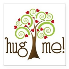 "Hug Me Square Car Magnet 3"" x 3"""