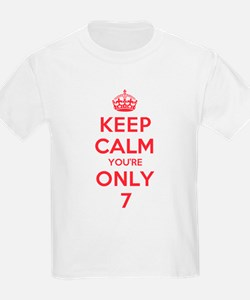 K C Youre Only 7 T-Shirt