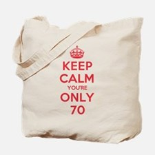 K C Youre Only 70 Tote Bag