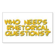 Rhetorical Question Decal