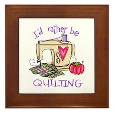 I'd Rather Be Quilting Framed Tile
