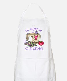 I'd Rather Be Quilting Apron