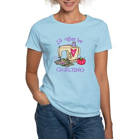 I'd Rather Be Quilting Women's Light T-Shirt