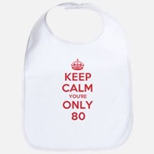 K C Youre Only 80 Bib
