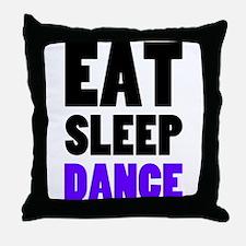 Eat Sleep Dance Throw Pillow