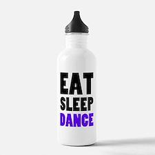 Eat Sleep Dance Sports Water Bottle