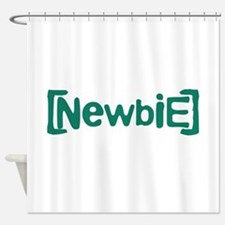 Newbie Shower Curtain