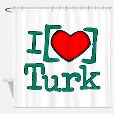 I Heart Turk Shower Curtain