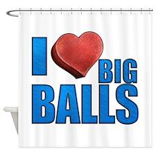 I Heart Big Balls Shower Curtain