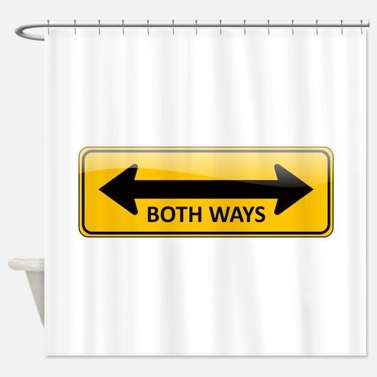 Both Ways Sign Shower Curtain