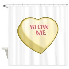 Blow Me Candy Heart Shower Curtain